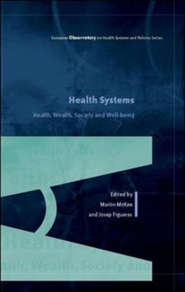 Health Systems: Health, Wealth, Society and Well-Being