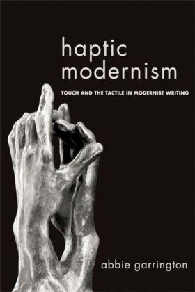 Haptic Modernism