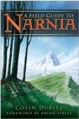 Field Guide to Narnia