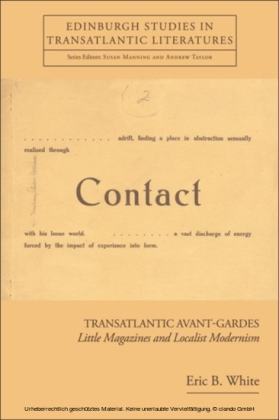 Transatlantic Avant-Gardes: Little Magazines and Localist Modernism