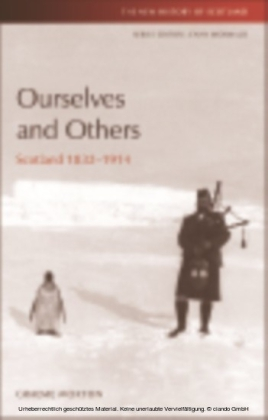 Ourselves and Others: Scotland 1832-1914