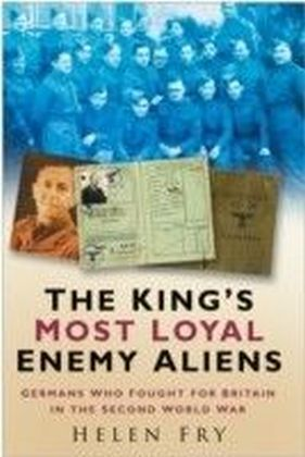 King's Most Loyal Enemy Aliens
