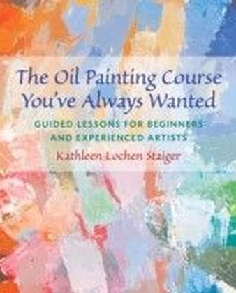 Oil Painting Course You've Always Wanted