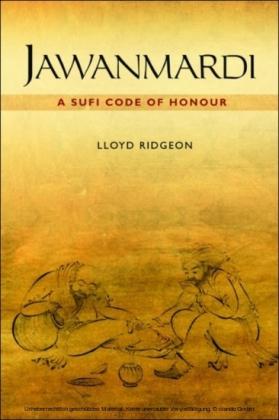 Jawanmardi: A Sufi Code of Honour