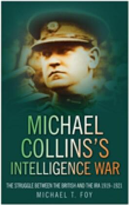 Michael Collins's Intelligence War