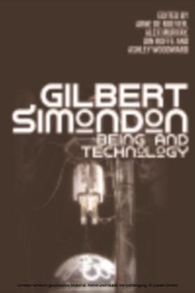Gilbert Simondon: Being and Technology