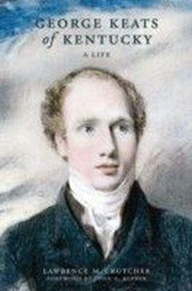 George Keats of Kentucky