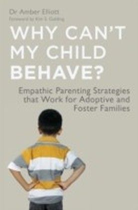 Why Can't My Child Behave?