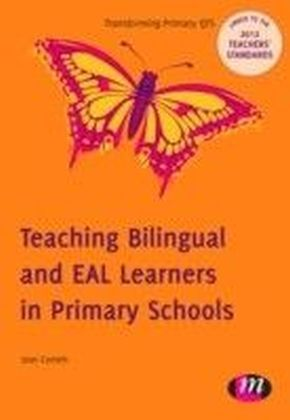Teaching Bilingual and EAL Learners in Primary Schools