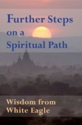 Further Steps on a Spiritual Path