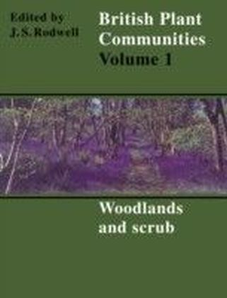 British Plant Communities: Volume 1, Woodlands and Scrub