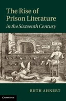 Rise of Prison Literature in the Sixteenth Century