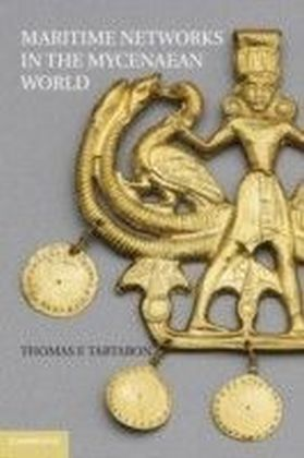 Maritime Networks in the Mycenaean World