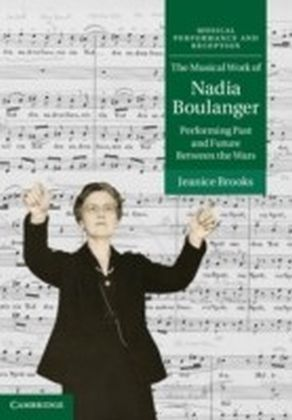 Musical Work of Nadia Boulanger