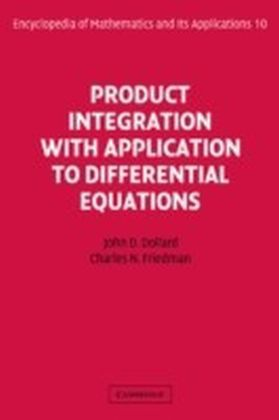 Product Integration with Application to Differential Equations