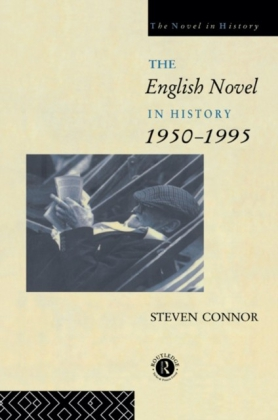 English Novel in History, 1950 to the Present