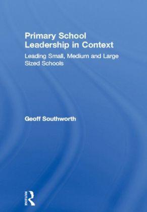 Primary School Leadership in Context