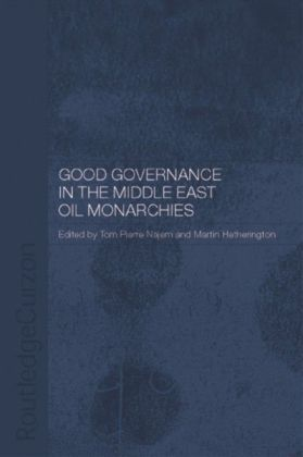Good Governance in the Middle East Oil Monarchies