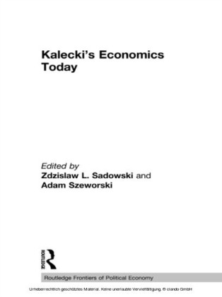 Kalecki's Economics Today