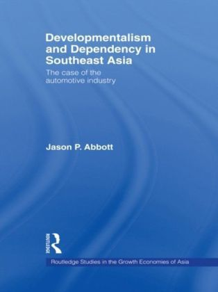 Developmentalism and Dependency in Southeast Asia