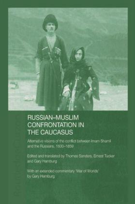 Russian-Muslim Confrontation in the Caucasus