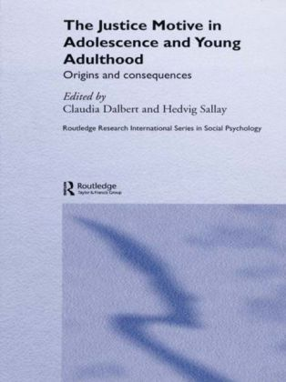 Justice Motive in Adolescence and Young Adulthood