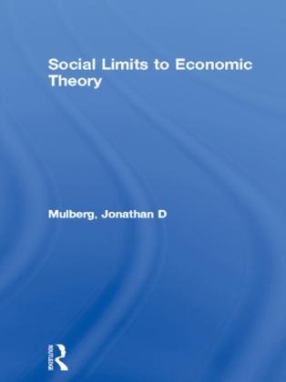 Social Limits to Economic Theory