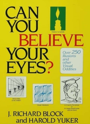 Can You Believe Your Eyes?