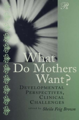 What Do Mothers Want?