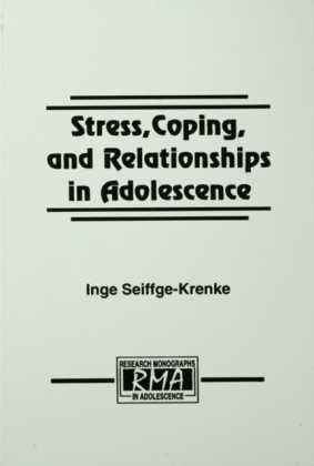 Stress, Coping, and Relationships in Adolescence