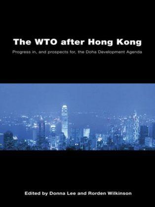 WTO after Hong Kong