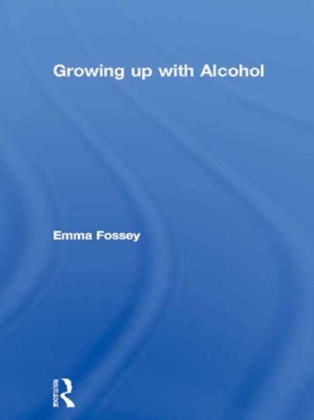 Growing up with Alcohol