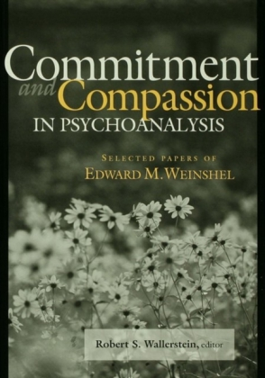 Commitment and Compassion in Psychoanalysis