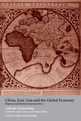 China, East Asia and the Global Economy