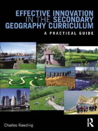 Innovation in the Secondary Geography Curriculum