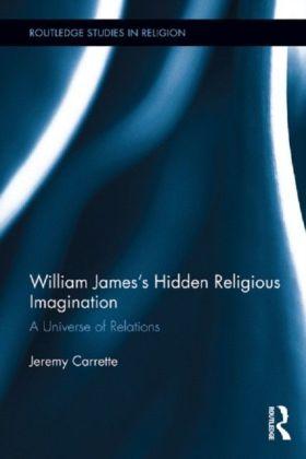 William James's Hidden Religious Imagination