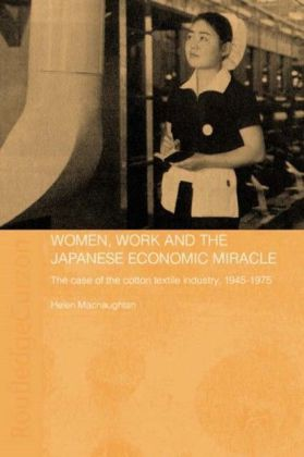 Women, Work and the Japanese Economic Miracle