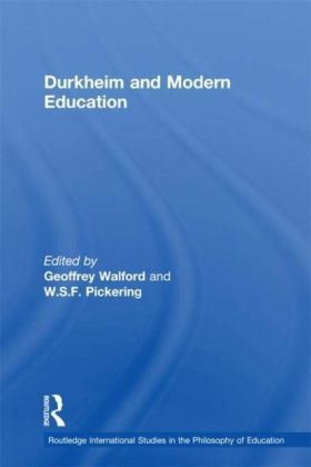 Durkheim and Modern Education