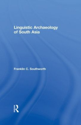 Linguistic Archaeology of South Asia