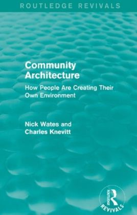 Community Architecture: How People Are Creating Their Own Environment