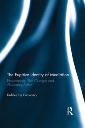 Fugitive Identity of Mediation