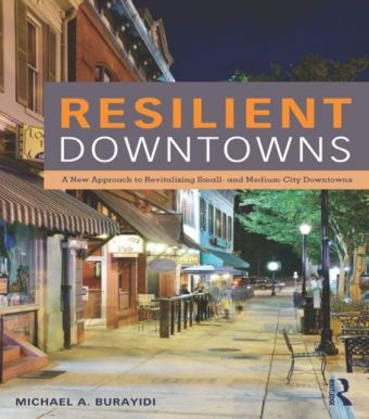 Resilient Downtowns of Small Urban Communities