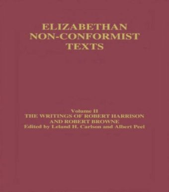 Writings of Robert Harrison and Robert Browne