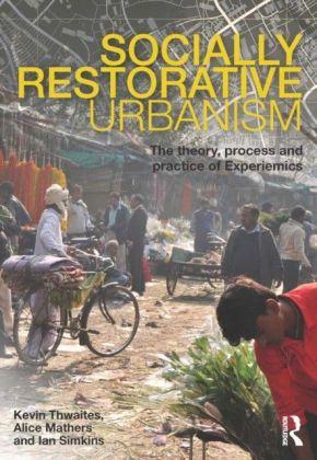 Socially Restorative Urbanism