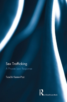 Sex Trafficking: A Private Law Response