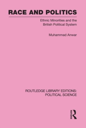 Race and Politics Routledge Library Editions: Political Science: Volume 38