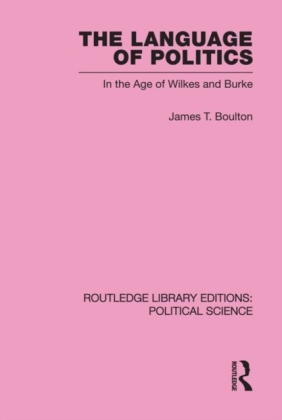 Language of Politics Routledge Library Editions: Political Science Volume 39