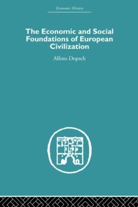 Economic and Social Foundations of European Civilization