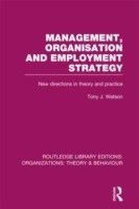 Management Organization and Employment Structure (RLE: Organizations)