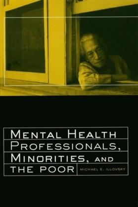 Mental Health Professionals Minorities and the Poor